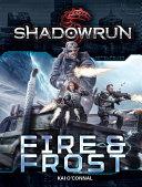 Shadowrun: Fire & Frost