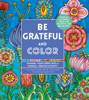 Be Grateful and Color