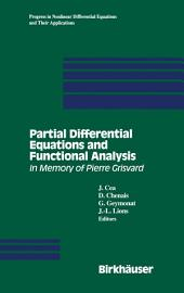 Partial Differential Equations and Functional Analysis: In Memory of Pierre Grisvard