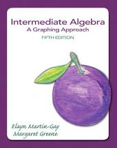 Intermediate Algebra: A Graphing Approach, Edition 5