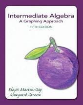Intermediate Algebra: A Graphing Approach, Edition 5