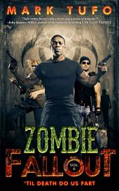 Zombie Fallout 6 'Til Death Do Us Part: A Michael Talbot Adventure
