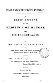 England's troubles in India, a brief account of the province of Bengal and its inhabitants, by the widow of an officer: Volume 4
