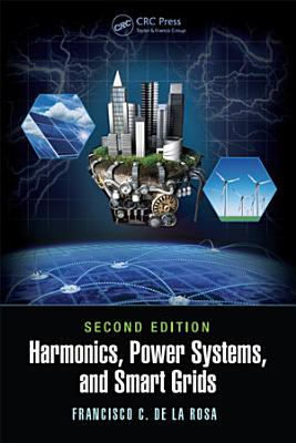 Harmonics, Power Systems, and Smart Grids