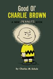 Good Ol' Charlie Brown: Volume 4