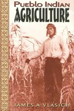 Pueblo Indian Agriculture PDF