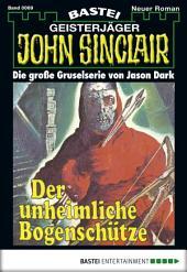 John Sinclair - Folge 0069: Der unheimliche Bogenschütze