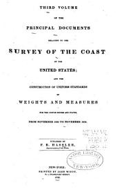 Principal Documents Relating to the Survey of the Coast of the United States ...: From November 1835 to November 1836
