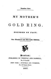 My mother's gold ring. Wild Dick and Good Little Robin. I am afraid there is a God. A sectarian thing. Groggy Harbor. v. 3. Irish heart. Well enough for the vulgar