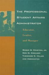 The Professional Student Affairs Administrator Book PDF