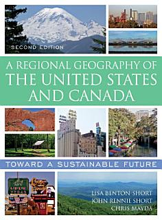A Regional Geography of the United States and Canada Book