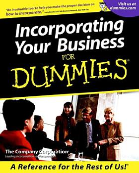 Incorporating Your Business For Dummies PDF