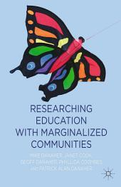 Researching Education with Marginalized Communities