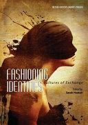 Fashioning Identities