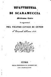 Un' avventura di Scaramuccia: melodramma comico : da rappresentarsi nel Teatro Civico di Cuneo il carnovale dell'anno 1838