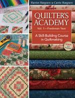 Quilter's Academy Vol 1–Freshman Year