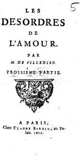 Les Desordres De L'Amour: Volume3