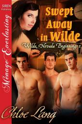 Swept Away in Wilde [Wilde, Nevada Beginnings 1]