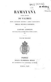 Ramayana: poema indiano di Valmici : testo sanscrito secondo i codici manosritti della Scuola Gaudana, Volume 2