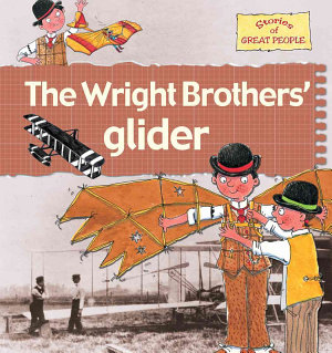 The Wright Brothers  Glider