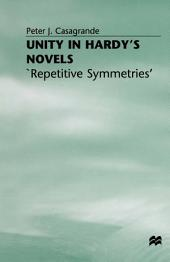 Unity in Hardy's Novels: 'Repetitive Symmetries'