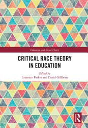Critical Race Theory in Education