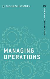 Managing Operations: Your guide to getting it right
