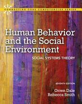 Human Behavior and the Social Environment: Social Systems Theory, Edition 7