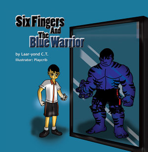 Six Fingers and the Blue Warrior