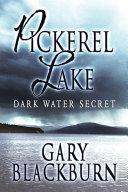 Pickerel Lake: Dark Water Secret