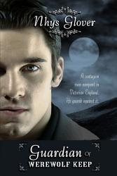 Guardian Of Werewolf Keep Book PDF
