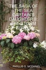 THE SAGA OF THE SEA CAPTAIN'S DAUGHTER II: THE STORM BUILDS