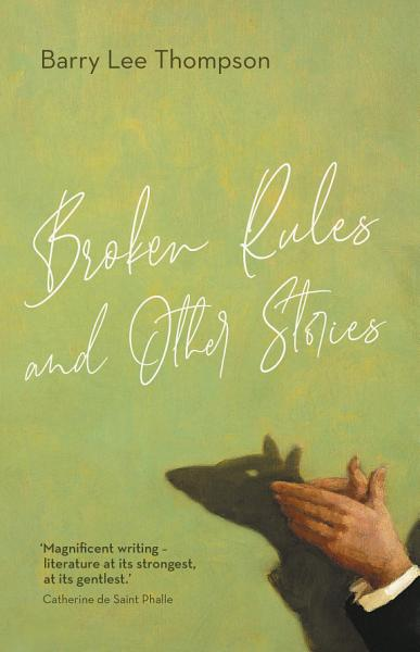 Download Broken Rules and Other Stories Book