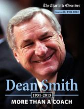Dean Smith: More than a Coach