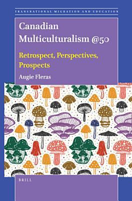 Canadian Multiculturalism  50