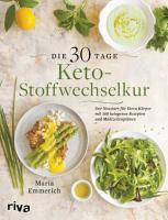 Die 30 Tage Keto Stoffwechselkur PDF