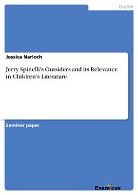 Jerry Spinelli s Outsiders and its Relevance in Children s Literature PDF