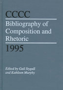 CCCC Bibliography of Composition and Rhetoric 1995