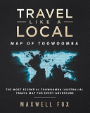 Travel Like a Local   Map of Toowoomba