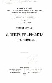 Monographies industrielles: Aperçu économique, technologique et commercial. Construction des machines et appareils électriques