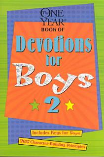 The One Year Book of Devotions for Boys Book