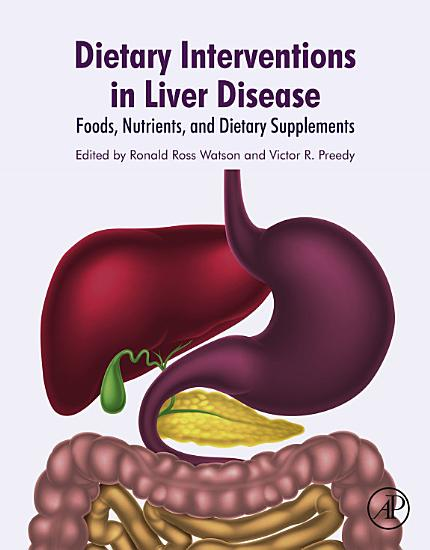 Dietary Interventions in Liver Disease PDF
