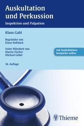 Auskultation und Perkussion: Inspektion und Palpation, Ausgabe 16