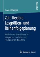 Zeit flexible Losgr    en  und Reihenfolgeplanung PDF