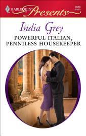 Powerful Italian, Penniless Housekeeper