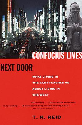 Confucius Lives Next Door