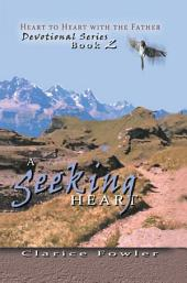 A Seeking Heart: Book 2