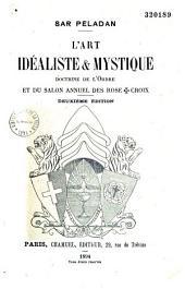 L'art idéaliste et mystique: doctrine de l'Ordre et du salon annuel des Roses-croix