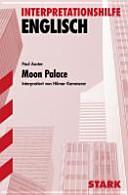 Interpretationshilfe Englisch  Paul Auster  Moon palace PDF