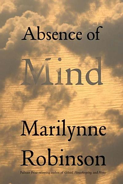 Download Absence of Mind Book